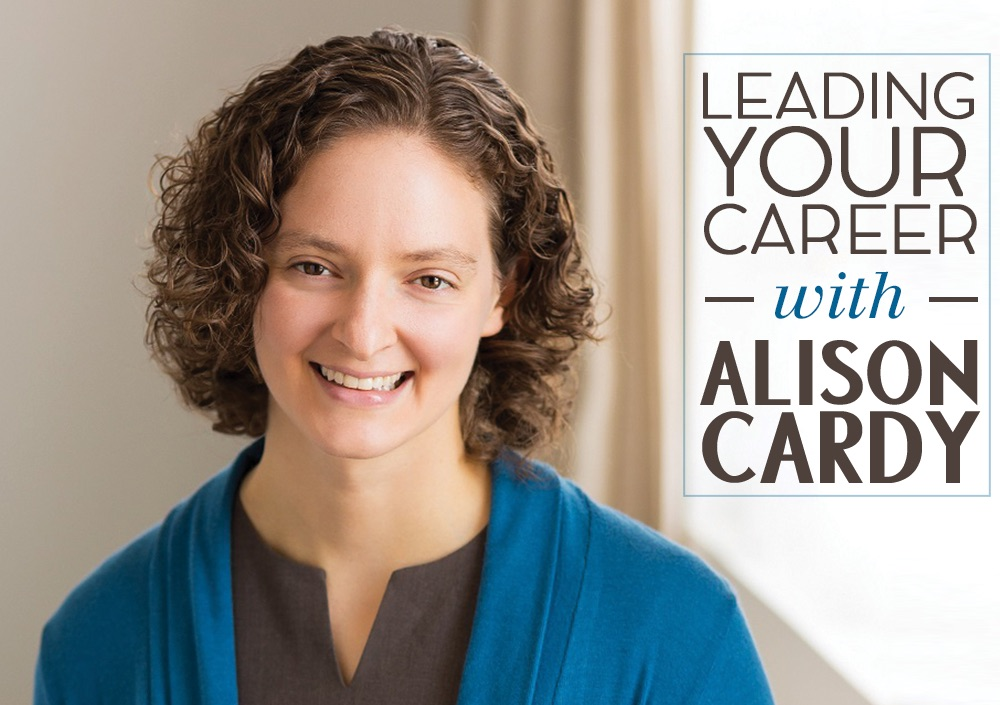 Leading Your Career with Alison Cardy