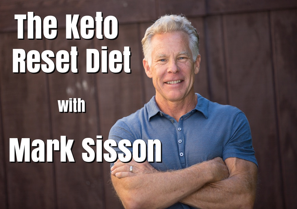 Mark Sisson Diet 055 - the keto reset diet with mark sisson | the low carb leader